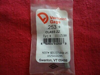 Vermont Gage Pin Plug Gage .253 Plus Class Zz 52100 Alloy Tool Steel