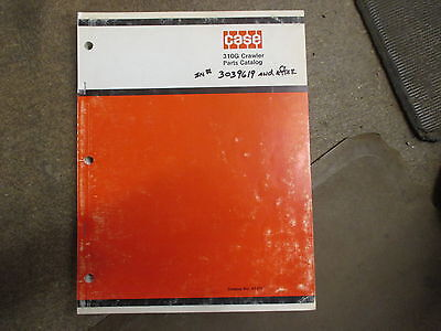 Case 310g 310 G Crawler Dozer Parts Manual Sn 3039619 And After