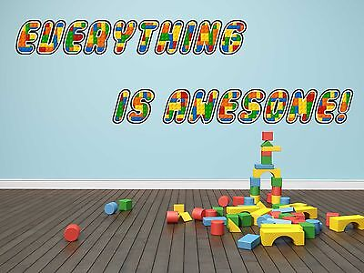 07-02 Everything is Awesome LEGO BRICKS Decal WALL STICKER Home Decor Art Mural - Lego Decor