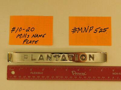 MILLS REPRO HI TOP NAME PLATE MILLS ANTIQUE SLOT MACHINE MLB7840 #10-20 #MNP-525