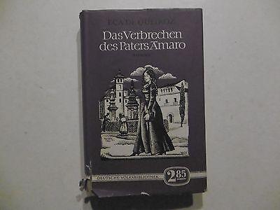 Das Verbrechen des Paters Amaro, Roman Eca De Queiroz Aufbau Verlag Berlin 1955