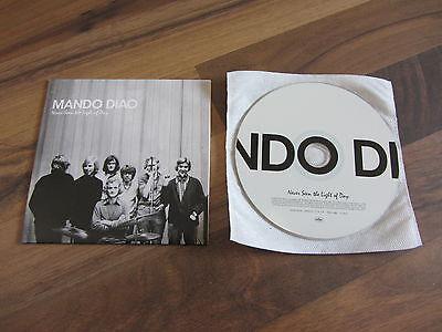 MANDO DIAO Never Seen The Light Of Day OOP 2007 EUROPEAN CD