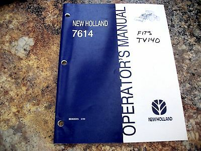 New Holland 7614 Loader Operators Manual Tv140 Tractor