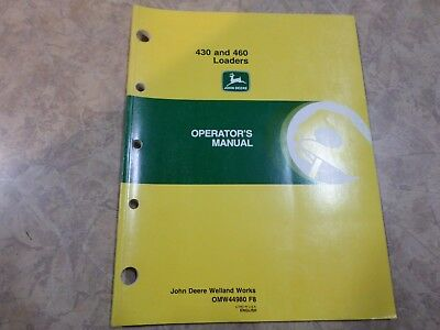 John Deere 430 460 Loaders Used Operators Manual Part Omw44980