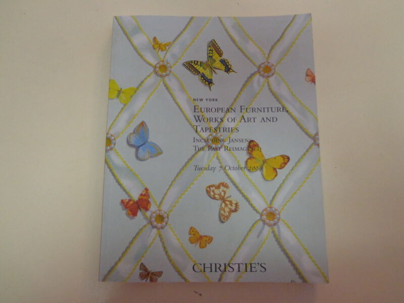 Christie's European Furniture Art Tapestries Auction Catalog October 7, 2008