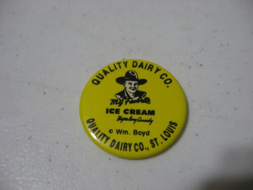 Quality Dairy Co. St. Louis Hopalong Cassidy Pin Pinback Button Ice Cream