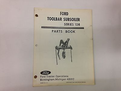 Ford Fordson Tractor Toolbar Subsoiler Series 108 Parts Book