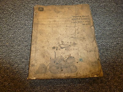 John Deere 450b Crawler Loader Backhoe Dozer Technical Repair Service Manual