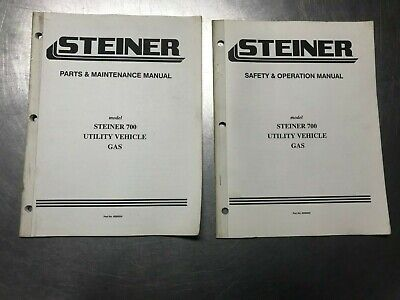 Steiner 700 Gas Utility Vehicle Operators Manual Parts Maintenance Manual