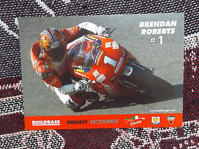 RIDER INFO PHOTO CARD - BRENDAN ROBERTS - BUILDBASE DUCATI 1098