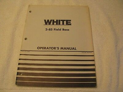1976 White 2-85 Field Boss Tractor Operators Manual