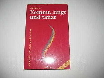 Kommt, singt und tanzt. Buch und CD von Elke Hirsch  , 1. Aufl.  (1997)