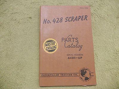 Caterpillar No. 428 44d1- Cat Tractor Scraper Manual Service Parts Book