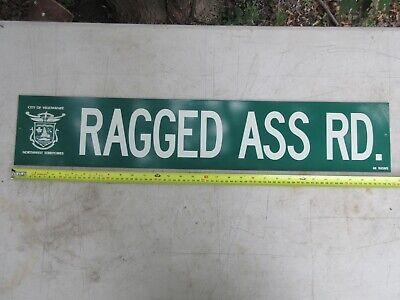 RAGGED ASS ROAD STREET SIGN NORTHWEST TERRITORIES YELLOWKNIFE VERY RARE