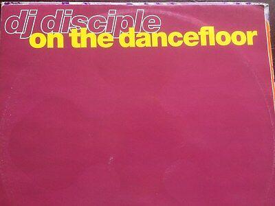 "CLASSIC 12"" VINYL EP - DJ DISCIPLE - ON THE DANCEFLOOR REMIXES EP"