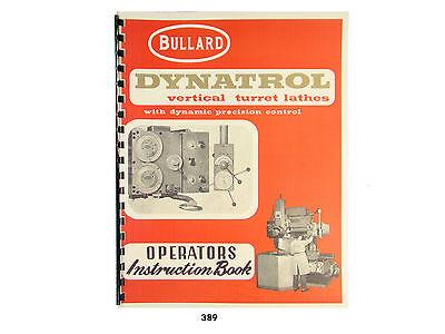 Bullard Dynatrol Vertical Turret Lathe Operators Instruction Manual 389