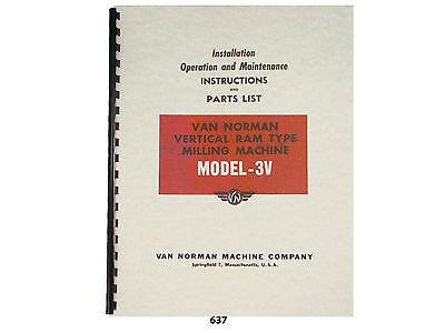 Van Norman Model 3-v Milling Machine Operator Maintenance Parts Manual 637