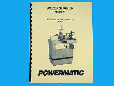 Powermatic Model 29 Spindle Shaper Instruction Parts List Manual 260