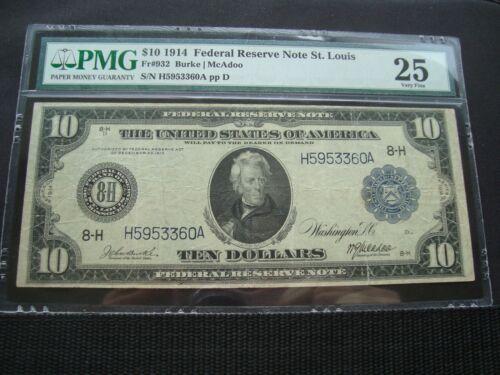 1914 $10 FRN FR#932 PMG 25