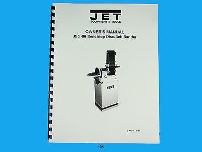 Jet  Jsg-96 Benchtop Discbelt Sander Owners Manual 195