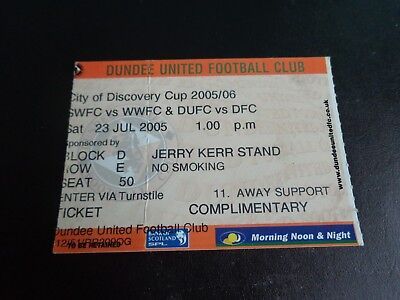 DUNDEE UNITED Discovery Cup Wolves Sheffield Wednesday Dundee Ticket 2005