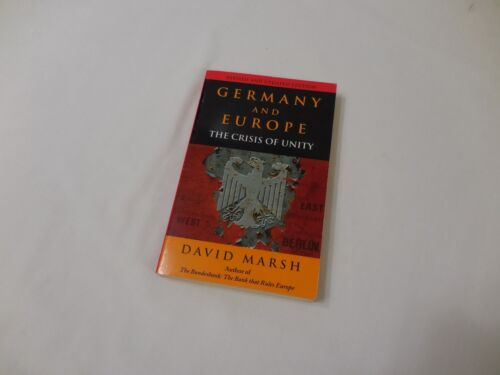 Germany And Europe The Crisis of Unity 1995 Paperback Marsh Bundesbank East West