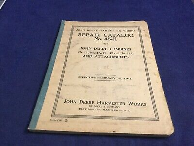 John Deere Repair Catalog 45-h From 1941 For Combines And Attachments