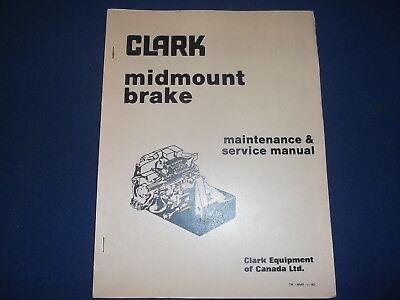 Clark Michigan Midmount Brake Maintenance Service Shop Manual