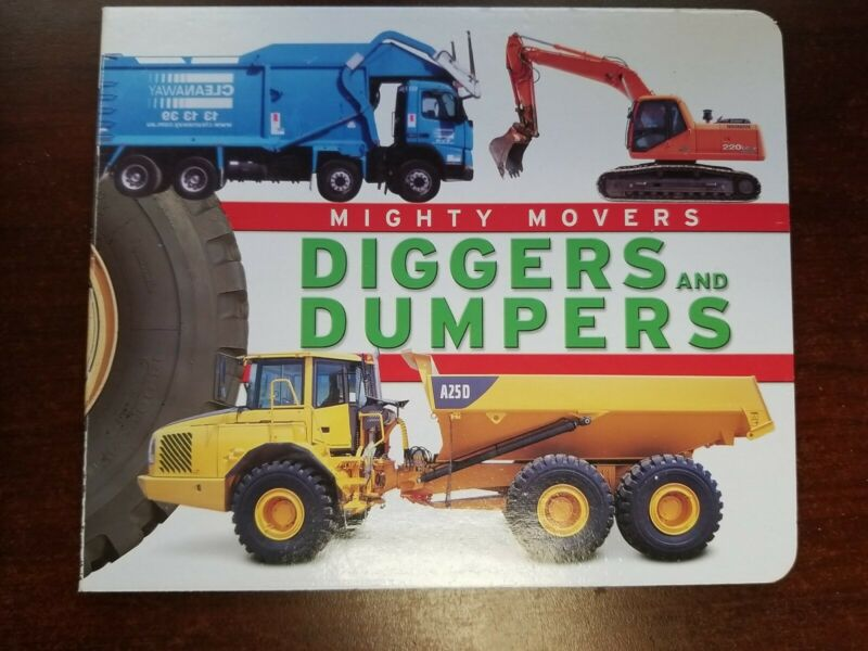 Might Movers Diggers& Dumpers board book