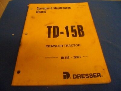 Drawer 35 Komatsu Dresser Crawler Tractor Td-15b Operation Maintenance Manual