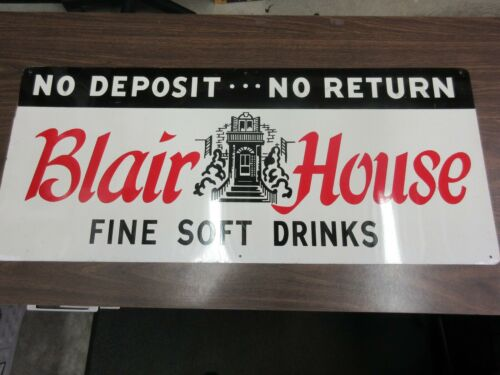 VINTAGE ADVERTSING BLAIR HOUSE SODA STORE TIN SIGN   M-403