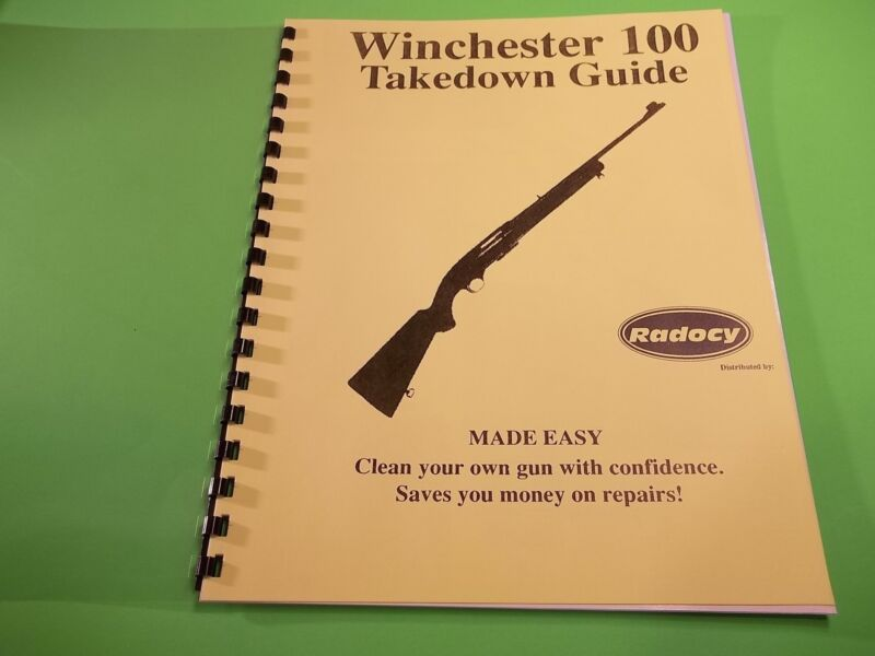 TAKEDOWN GUIDE WINCHESTER MODEL 100 SEMI AUTO RIFLE, step by step instructions