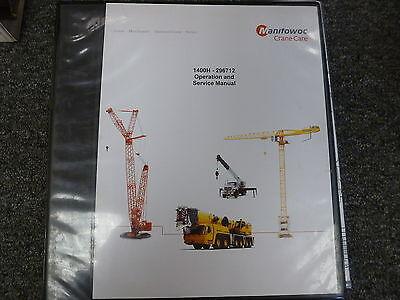 Manitowoc Model 1400h Crane Owner Operator Shop Service Repair Manual Book