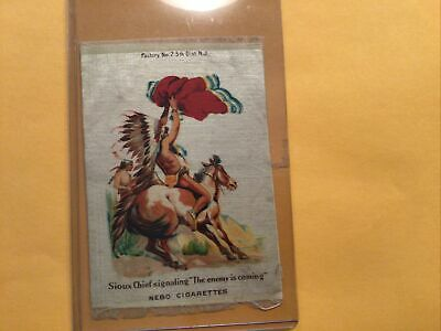 Nebo Cigarettes Tobacco Silk @ 1900, s Sioux Chief Signaling