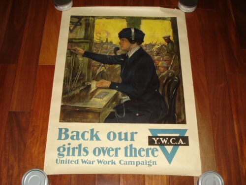 """1918 YWCA """"BACK OUR GIRLS OVER THERE""""   WORLD WAR I POSTER - ***100% ORIGINAL***"""