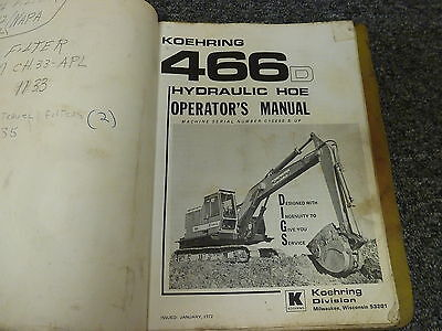 Koehring 466d Crawler Excavator Owner Operator Maintenance Manual Sn C15698-up
