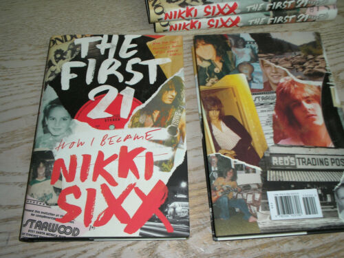 SIGNED 1st print  The First 21 How I Became NIKKI SIXX Motley Crue, NEW HC.