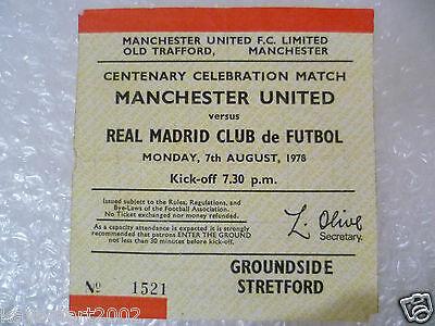 1978 Ticket MANCHESTER UNITED v REAL MADRID, 7 Aug (Centenary Celebration Match)