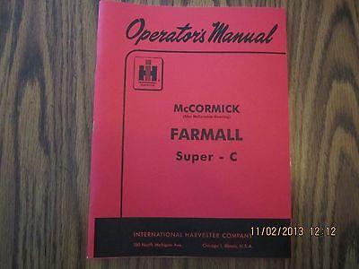 Farmall Mccormick Model Super C Tractor Owner Operators Manual New