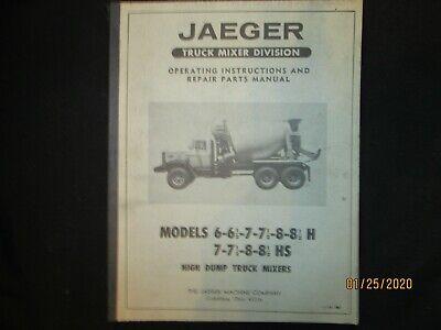 Jaeger Cement Truck Mixer Models 6 7 8 H Hs Operating Repair Parts Manual
