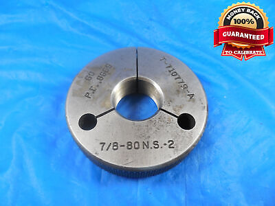 78 80 Ns 2 Thread Ring Gage .875 Go Only P.d. .8669 Quality 78-80 Shop Tool