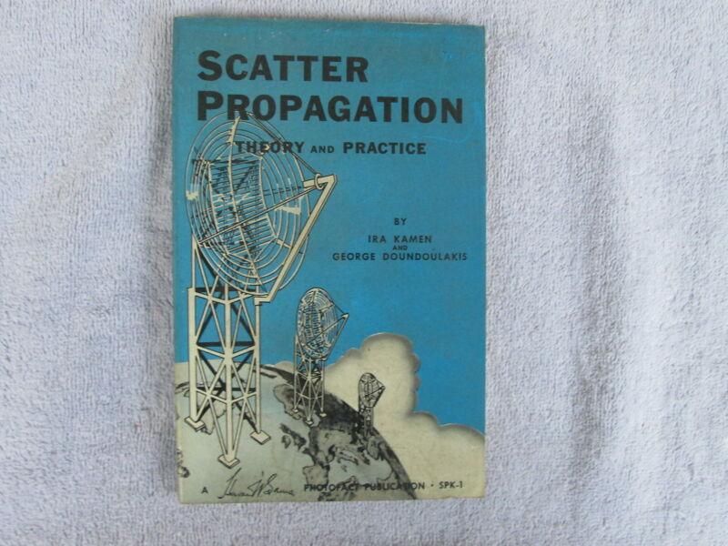 Scatter Propagation Theory & Practice Photofact Publication-1st Ed. 1956 Box - E