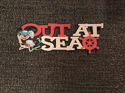 Disney cruise page title out at sea with Mickey printed scrapbook page die cut
