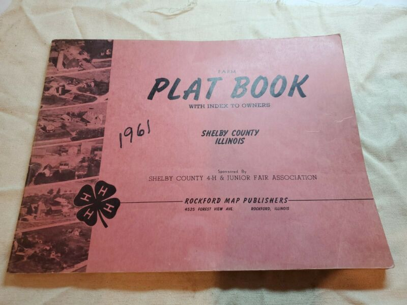 SHELBY COUNTY ILLINOIS Plat Book with index to owners 1961 Edition
