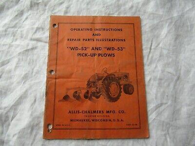 Allis-chalmers Wd-52 Pick Up Plow Operators Instruction Manual Parts Catalog