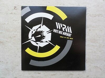 "WHITE ROSE MOVEMENT ""GIRLS IN THE BACK"" LTD EDITION  VINYL 7"" SINGLE"