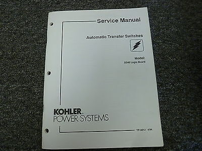 Kohler Model S340 Logic Board Automatic Transfer Switch Service Repair Manual