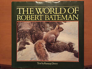 The World of Robert Bateman SIGNED
