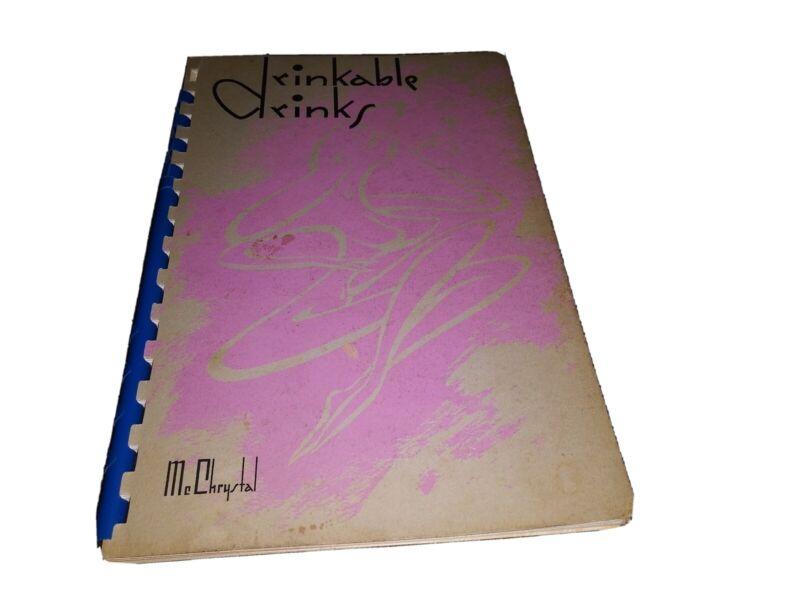 Drinkable Drinks Walt McChrystal Vintage Cocktail Book Recipes Guide 1955