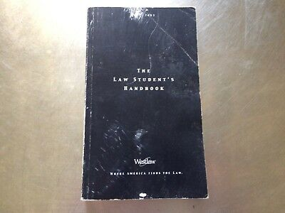 The Law Students Handbook Paperback 2002 Westlaw S 62